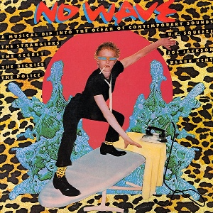 Various - No Wave (1978) LP transparent vinyl